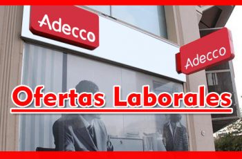 Empresa Adecco con Mas de 200 Vacantes-Argentina