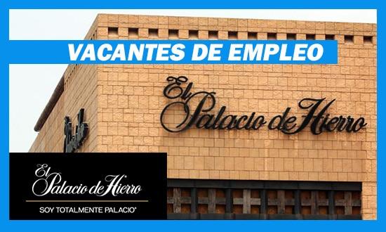 El Palacio de Hierro Necesita Personal Para Trabajar en México
