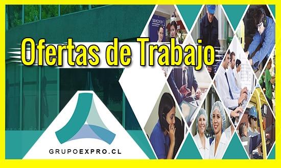 Grupo Expro Nuevas Ofertas de Empleo en Chile