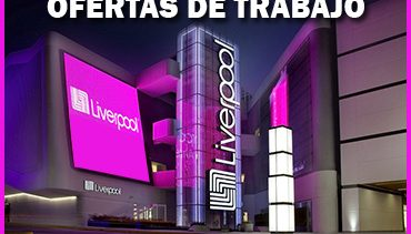 Empresa Liverpool Solicita Personal en Todo México