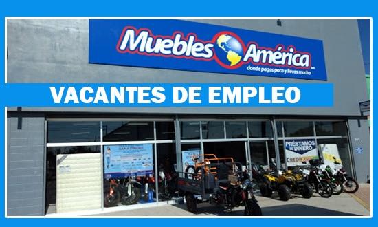 Muebles América Tiene Ofertas de Trabajo en México