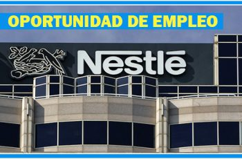 Nestlé Tiene Varias Vacantes de Empleo - México