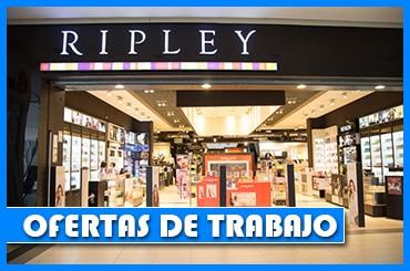 Ripley Solicita Personal Para Diferentes Áreas de Trabajo