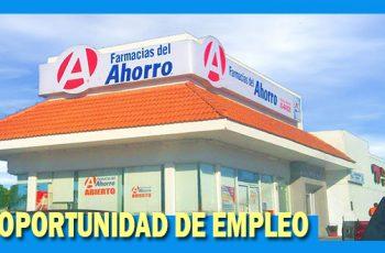 Farmacias del Ahorro Tiene Vacantes de Trabajo - México