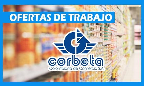Colombiana de Comercio Corbeta Tiene Ofertas de Empleo